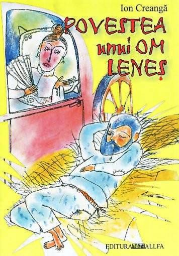 Povestea unui om leneş