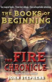 The Fire Chronicle (The Books of Beginning #2)