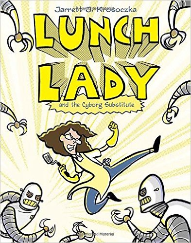 Lunch Lady (Lunch Lady and the Cyborg Substitute)