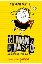 Timmy Fiasco 3. Ne întâlnim din nou