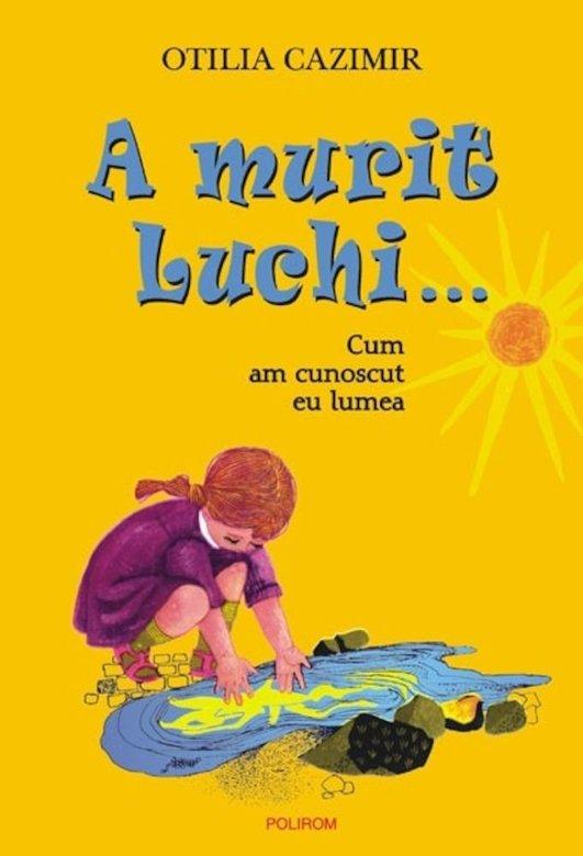 A murit Luchi…