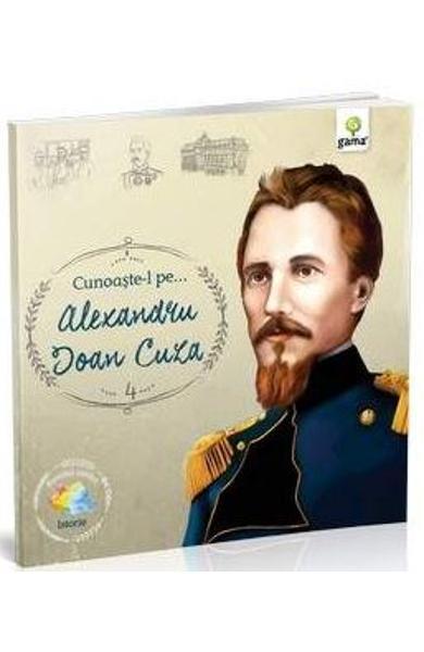 Cunoaşte-l pe… Alexandru Ioan Cuza