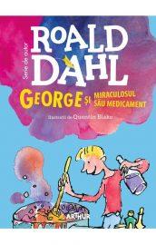 George și miraculosul său medicament, Roald Dahl (Editura Arthur) – 1