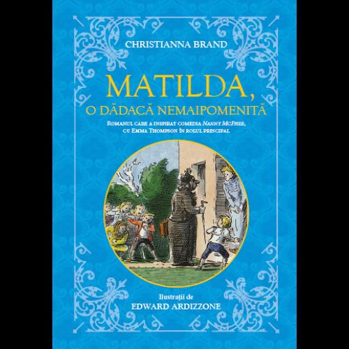 Matilda, o dădacă nemaipomenită