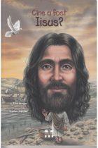Cine a fost Iisus?