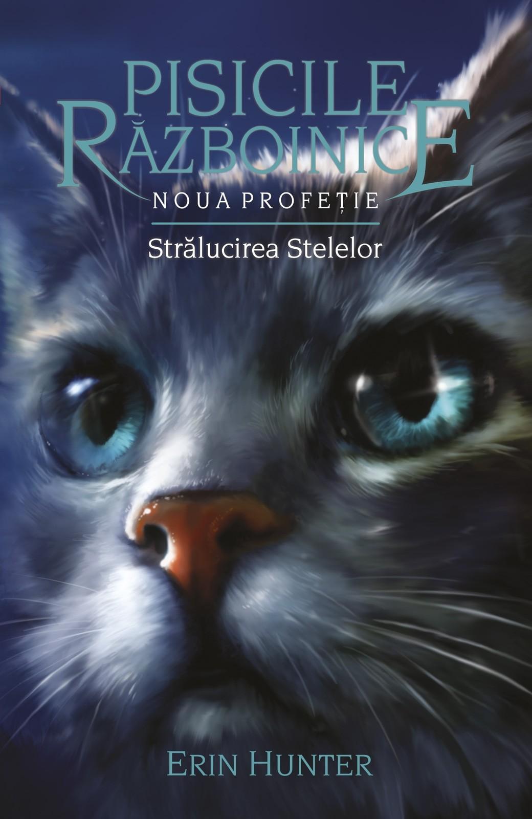 """Pisicile Razboinice vol. 10 – """"Stralucirea Stelelor"""""""