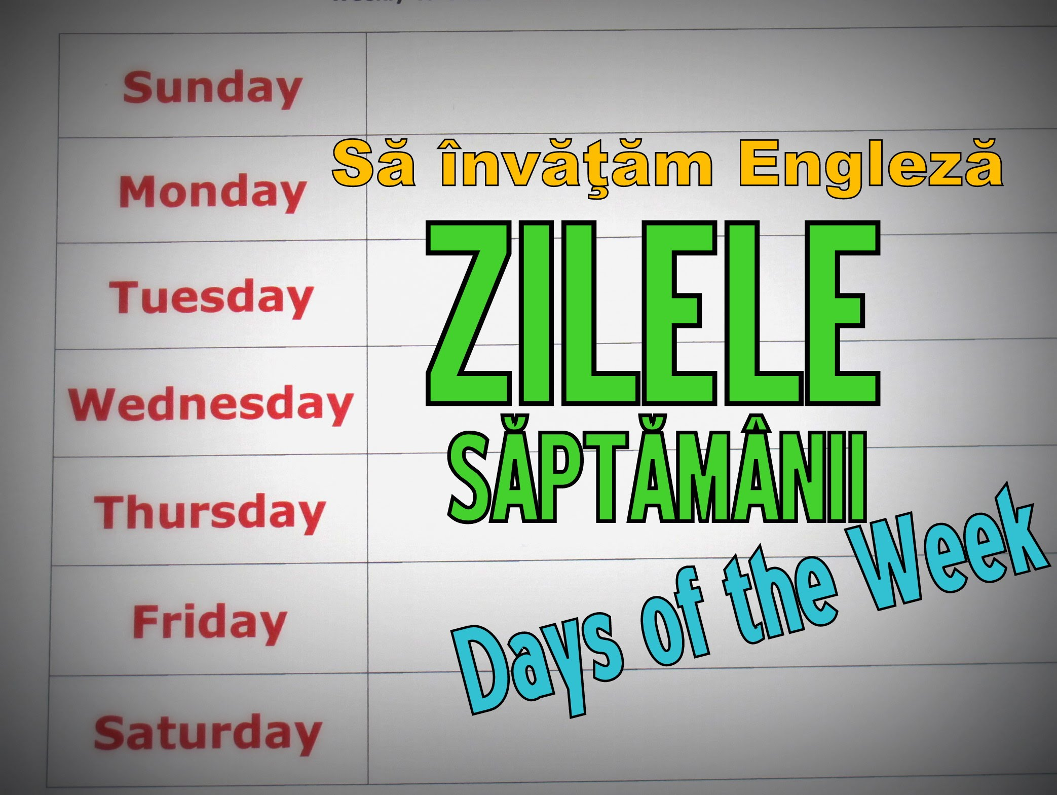Days of the week – Zilele saptamanii – 1