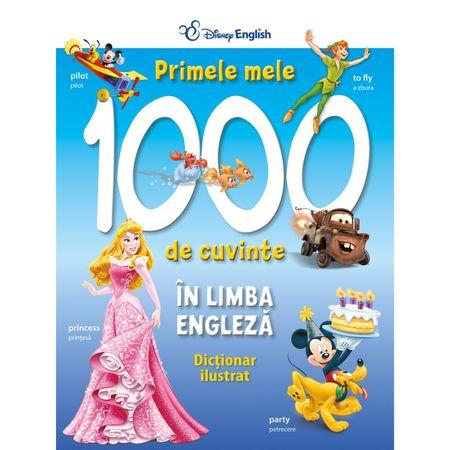 Primele mele 1000 de cuvinte in limba engleza.