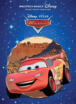 Mașini – Biblioteca Magică Disney