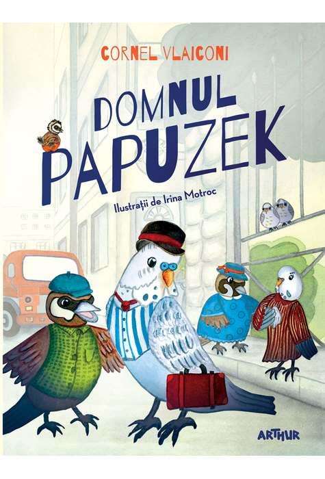 Domnul Papuzek (partea I)