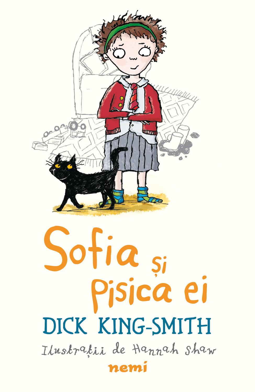 Sofia și pisica ei de Dick King Smith