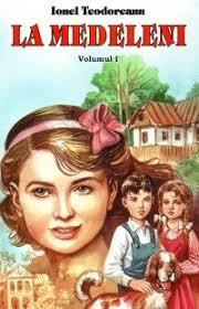 La Medeleni (volumul I)
