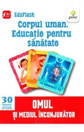 Educație pentru sănătate- Corpul uman ( I )