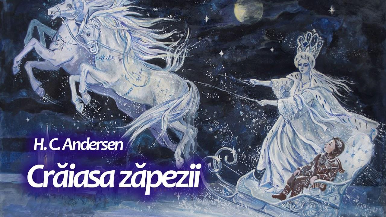 CRĂIASA ZĂPEZII de H.C. Andersen