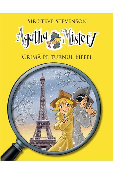 Agatha Mistery, crima pe turnul Eiffel