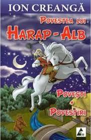 Povestea lui Harap-Alb, de Ion Creanga