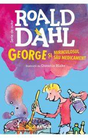 George și miraculosul său medicament, Roald Dahl (Editura Arthur) – 2