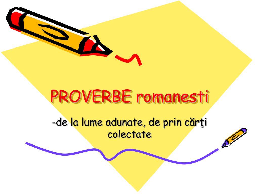 Proverbe cunoscute de popor ( I)