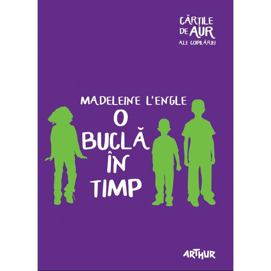 O bucla in timp – de Madeleine L'engle