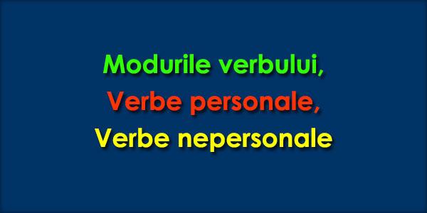 Verbul – moduri și timpuri (clasa a V-a)