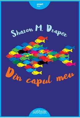 Din capul meu de Sharon M. Draper