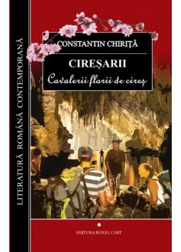Ciresarii – vol.1