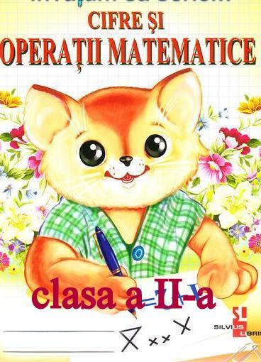 """Cifre şi operaţii matematice ! (5) """"Lumea este condusă de numere"""" Pitagora"""