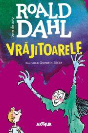 Vrăjitoarele, Roald Dahl (Editura Arthur)
