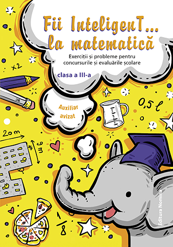Matematică clasa a-3a-(10)-Rezolvă cu atenție!