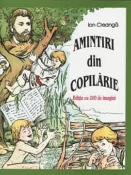 Amintiri din copilărie- romanul copilului universal