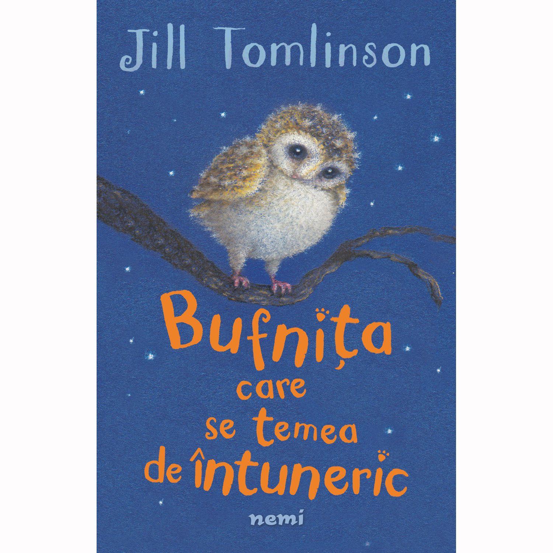 """Jill Tomlinson- """"Bufnita care se temea de intuneric"""""""
