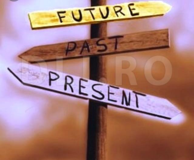 Future ,Past ,Present