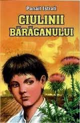Ciulinii Baraganului, Panait Istrati