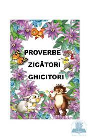 Proverbe si zicatori ( Partea I )
