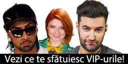Sfaturile VIP-urilor