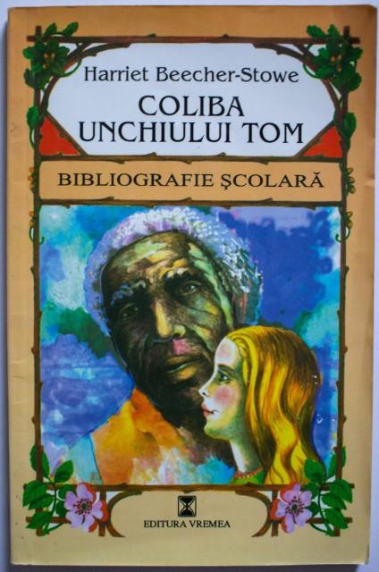Coliba unchiului Tom – de Harriet Beecher Stone