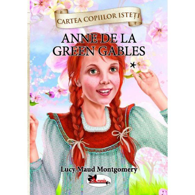 Anne – Casa cu frontoane verzi – volumul 1