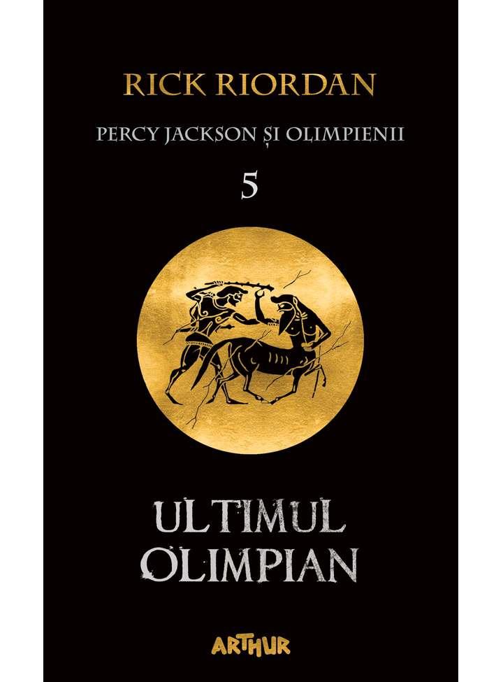 PERCY JACKSON SI OLIMPIENII : ULTIMUL OLIMPIAN