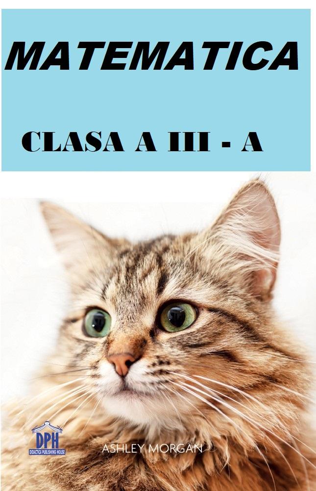 ORDINEA OPERATIILOR – CLASA A 3-A