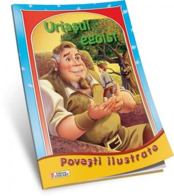 Uriasul egoist