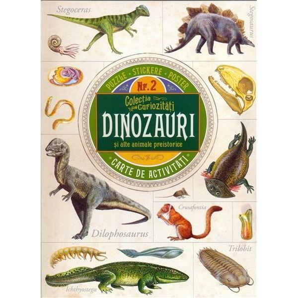 Colectia Curiozitati – DINOZAURI si alte animale preistorice