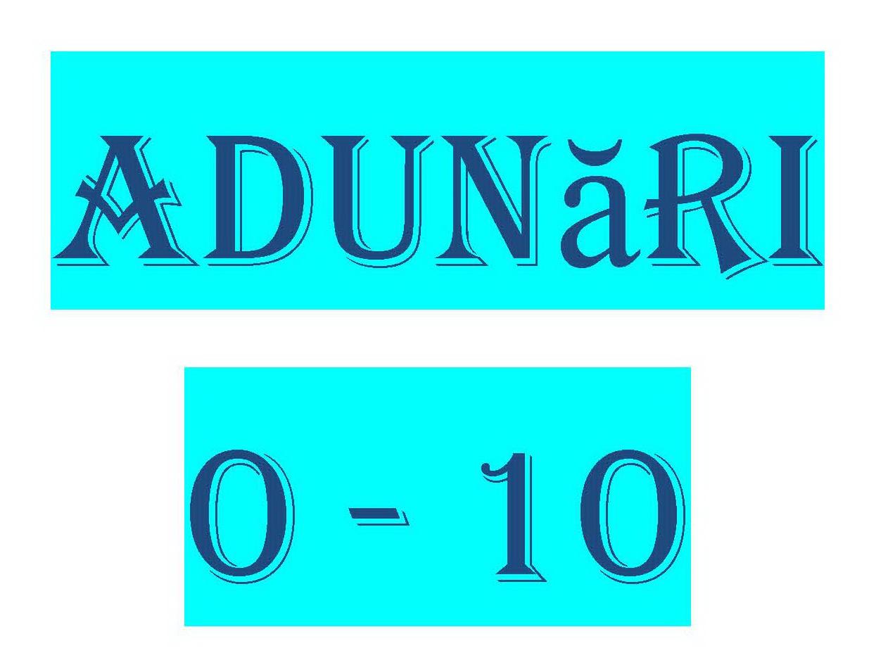 Adunări 0 – 10!!