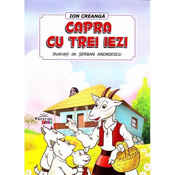 Poveștile copilăriei- Capra cu trei iezi ( povestea clasică)