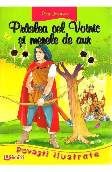 Prâslea cel Voinic și merele de aur (colecția Basmele românilor)