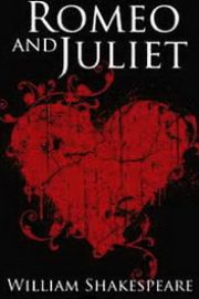 Romeo and Juliet: How well do you know Romeo and Juliet Acts one and two?