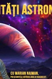 Curiozități Astronomice, cu Marian Naiman