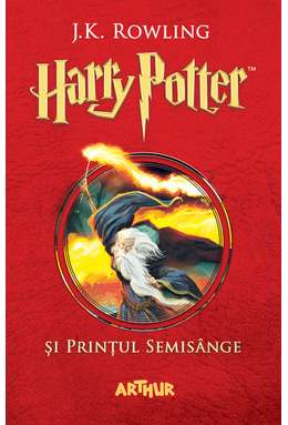 Harry Potter și Prințul Semisânge – [2]