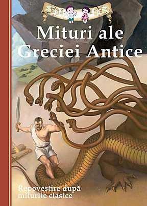 Mituri ale Greciei Antice – I
