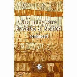 Proverbe si zicatori romanesti – [13]