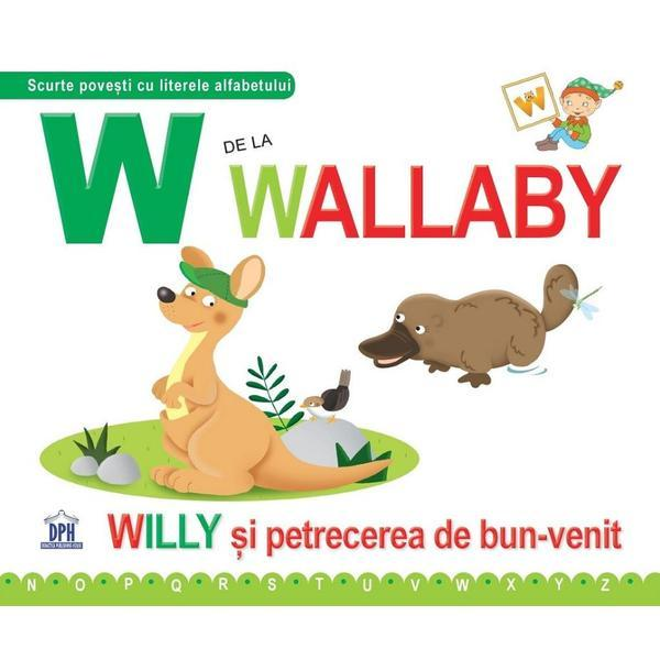 Willy si petrecerea de bun venit